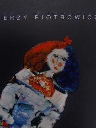 Jerzy Piotrowicz 1943-1999 - katalog do wystawy