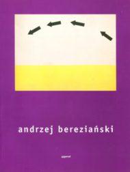Andrzej Bereziański 1939 – 1999
