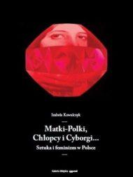 Matki-Polki, chłopcy i cyborgi