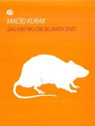 Maciej Kurak - Sag mir wo die Blumen sind