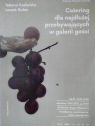 Catering dla najdłużej przebywających w galerii gości - Tatiana Czekalska, Leszek Golec