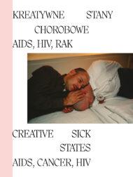 Kreatywne Stany Chorobowe: AIDS, HIV, RAK